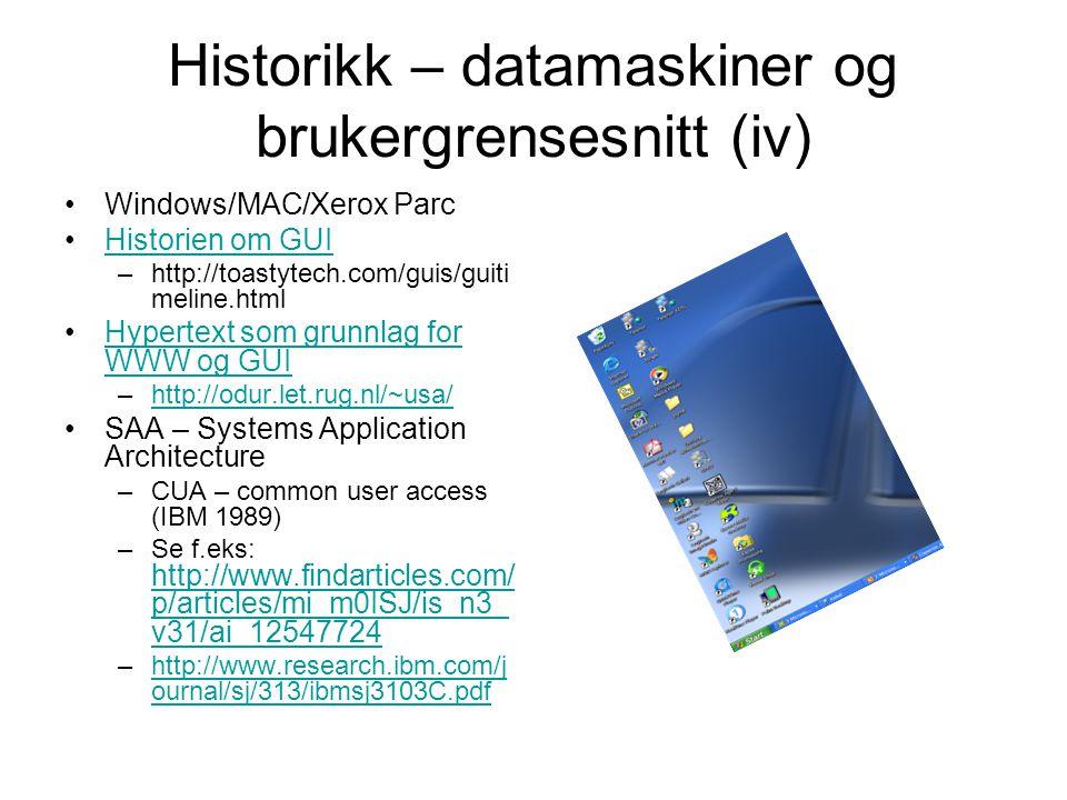 Historikk – datamaskiner og brukergrensesnitt (iv)