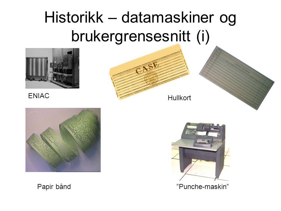 Historikk – datamaskiner og brukergrensesnitt (i)