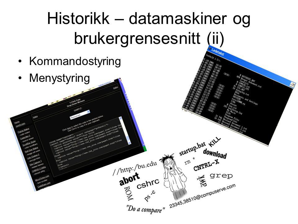 Historikk – datamaskiner og brukergrensesnitt (ii)