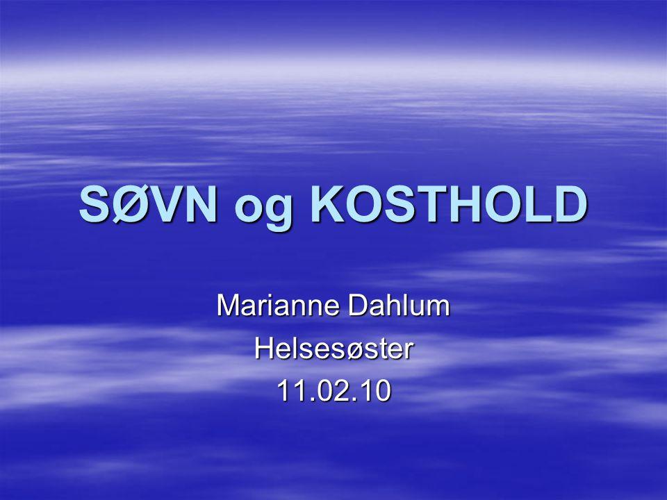Marianne Dahlum Helsesøster 11.02.10