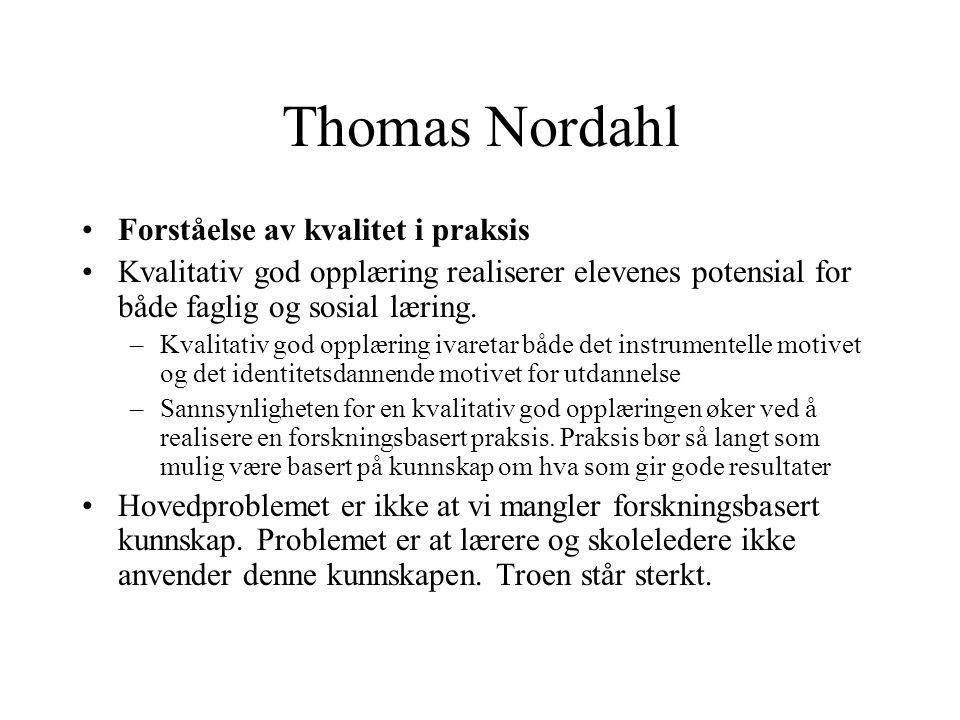 Thomas Nordahl Forståelse av kvalitet i praksis