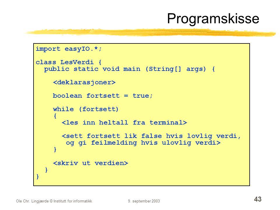 Programskisse import easyIO.*; class LesVerdi {