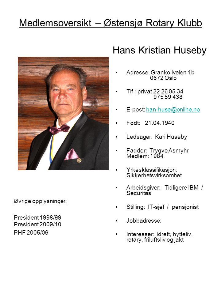 Medlemsoversikt – Østensjø Rotary Klubb Hans Kristian Huseby