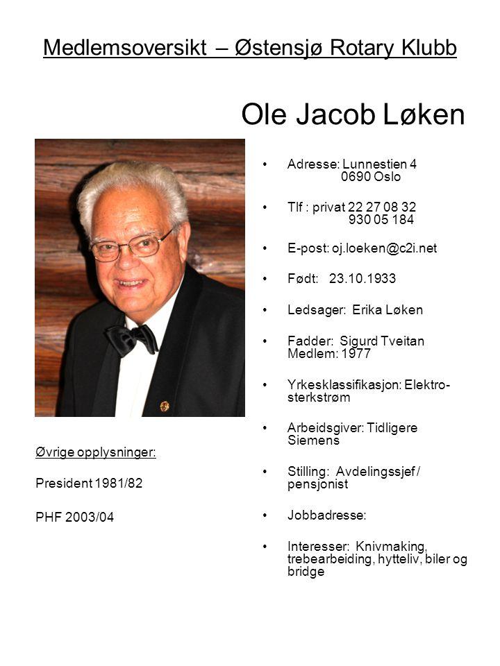 Medlemsoversikt – Østensjø Rotary Klubb Ole Jacob Løken