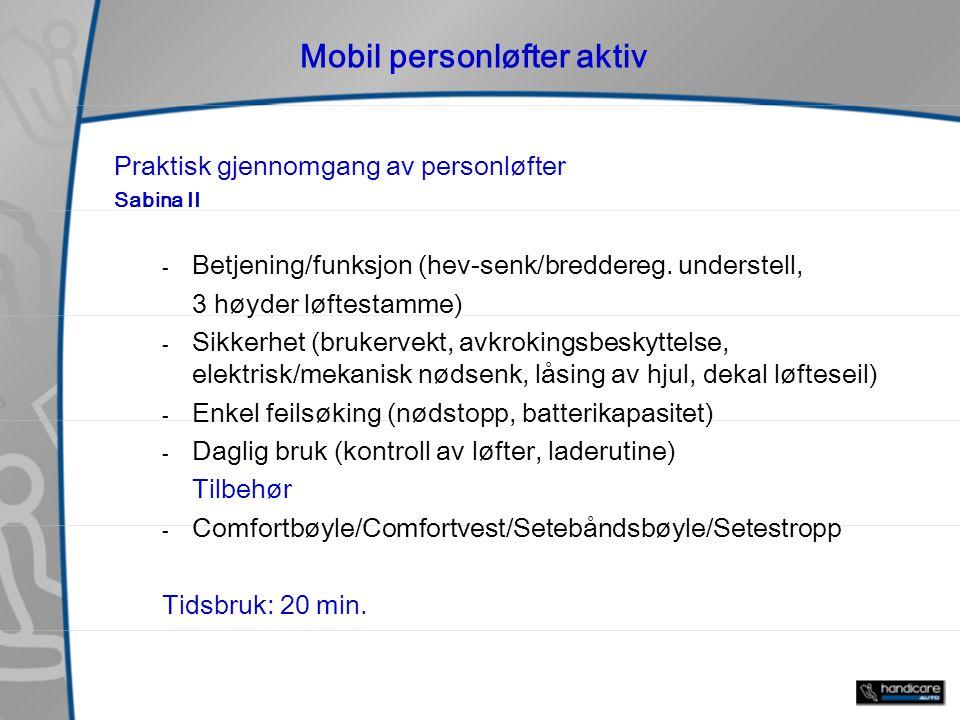 Mobil personløfter aktiv