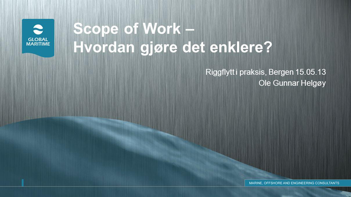 Scope of Work – Hvordan gjøre det enklere