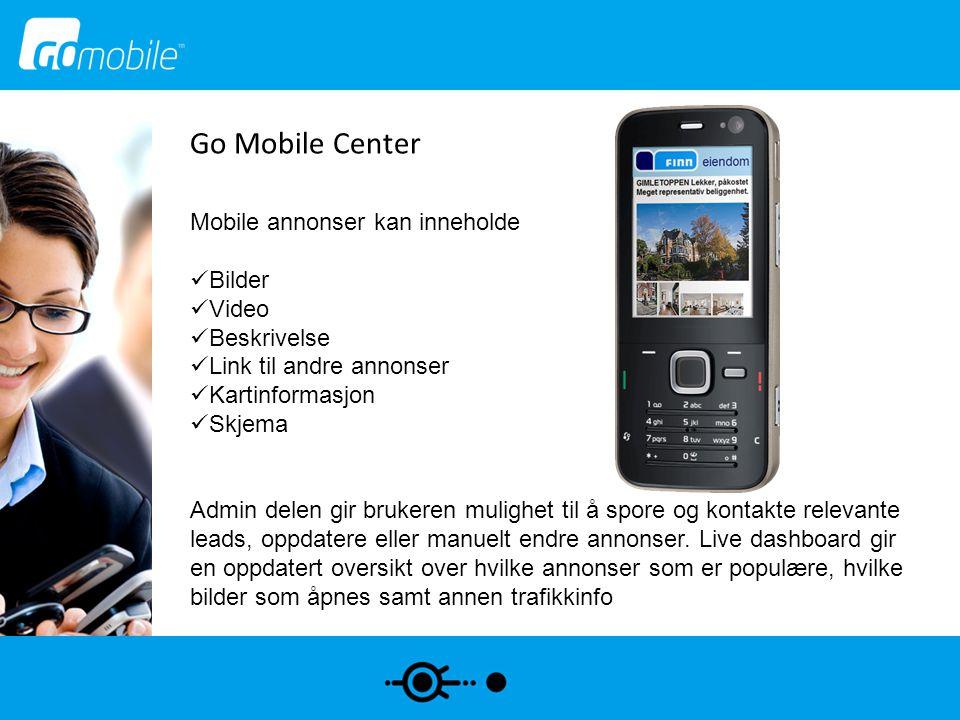 Go Mobile Center Mobile annonser kan inneholde Bilder Video