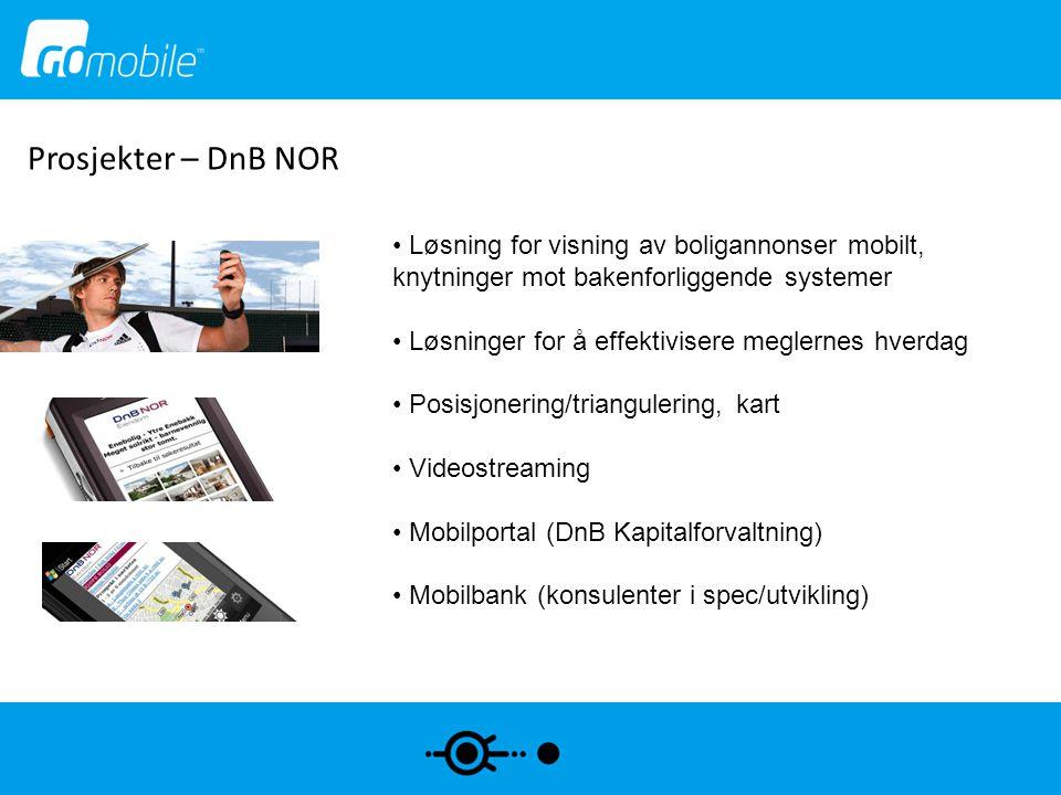 Prosjekter – DnB NOR Løsning for visning av boligannonser mobilt, knytninger mot bakenforliggende systemer.