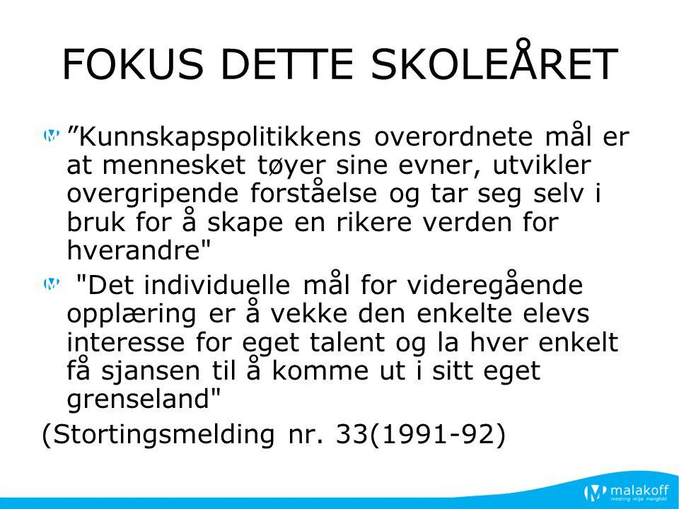 FOKUS DETTE SKOLEÅRET