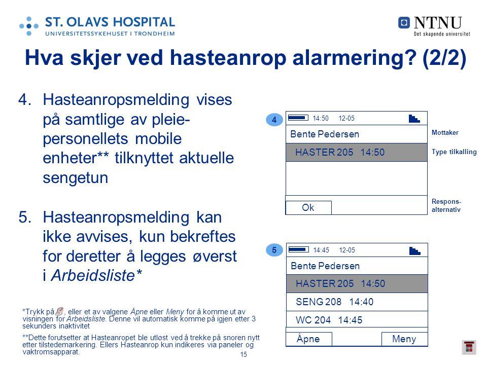 Hva skjer ved hasteanrop alarmering (2/2)