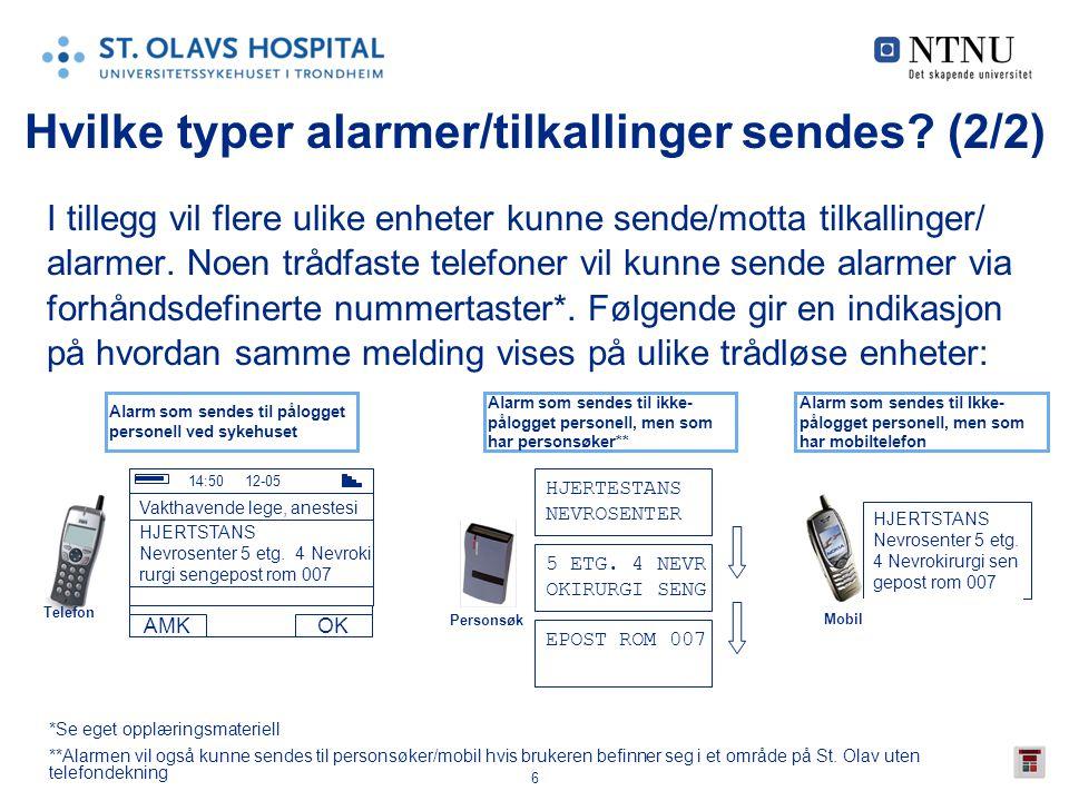 Hvilke typer alarmer/tilkallinger sendes (2/2)