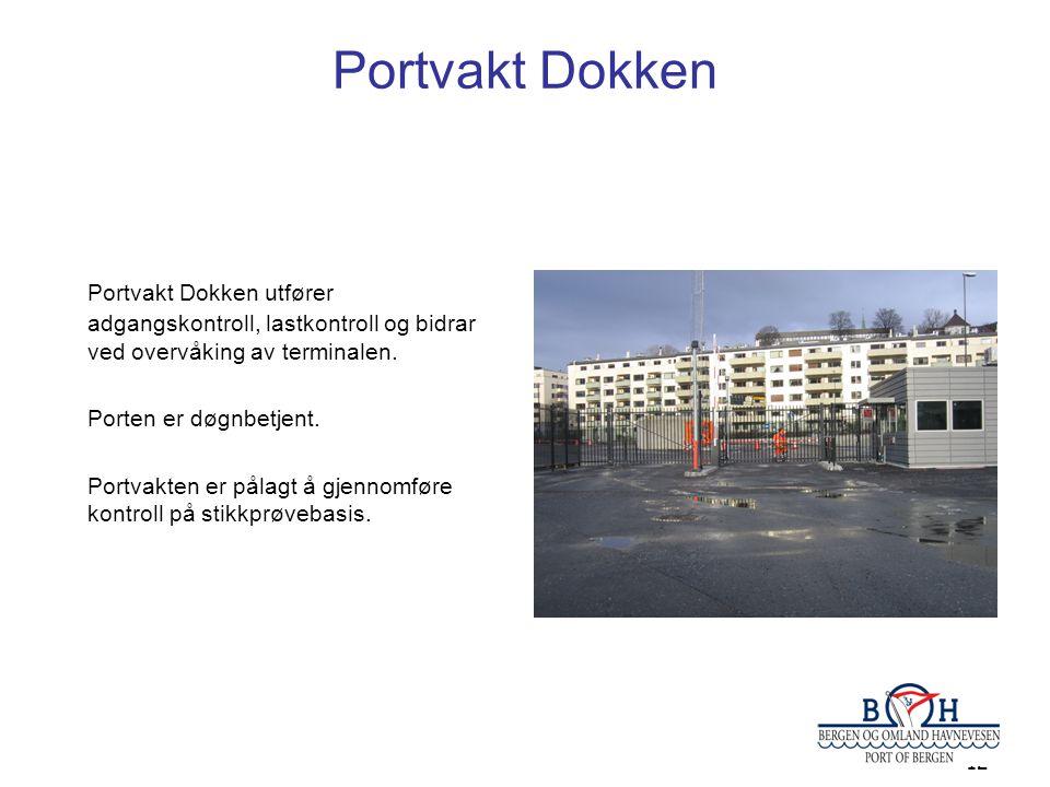 Portvakt Dokken Portvakt Dokken utfører adgangskontroll, lastkontroll og bidrar ved overvåking av terminalen.