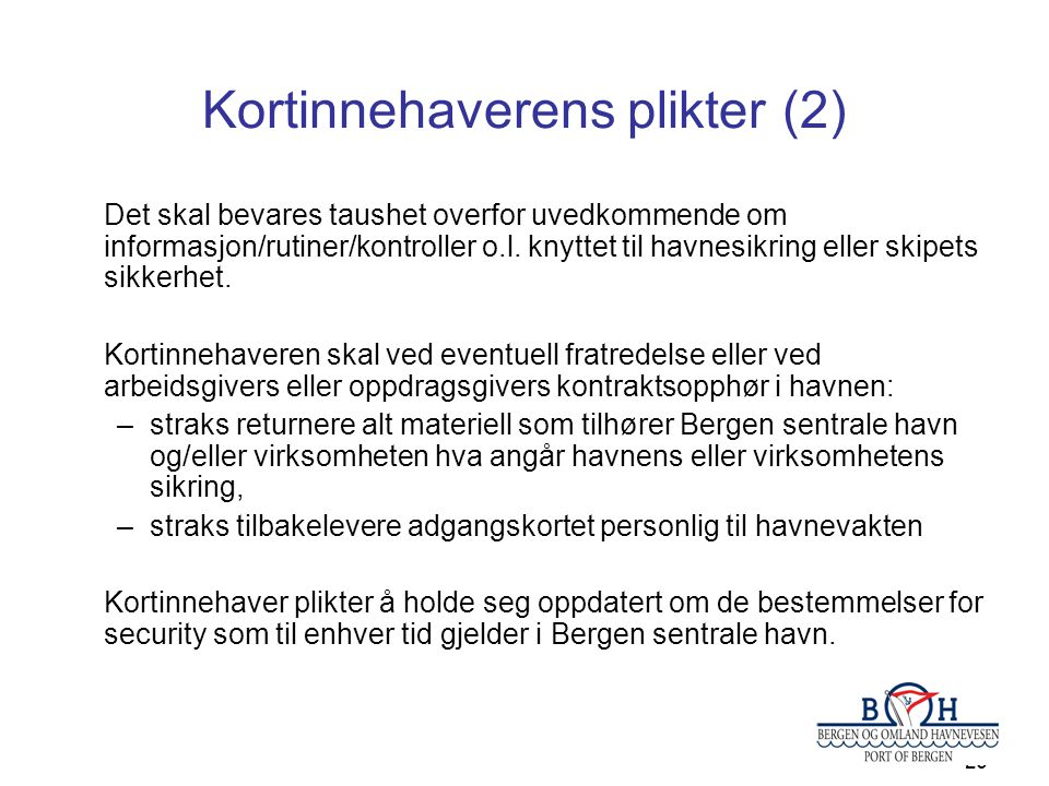 Kortinnehaverens plikter (2)