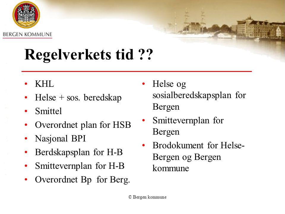 Regelverkets tid KHL Helse + sos. beredskap Smittel
