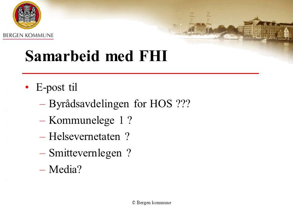 Samarbeid med FHI E-post til Byrådsavdelingen for HOS