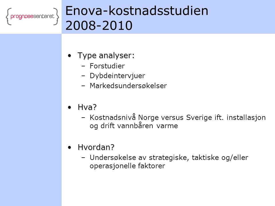 Enova-kostnadsstudien 2008-2010