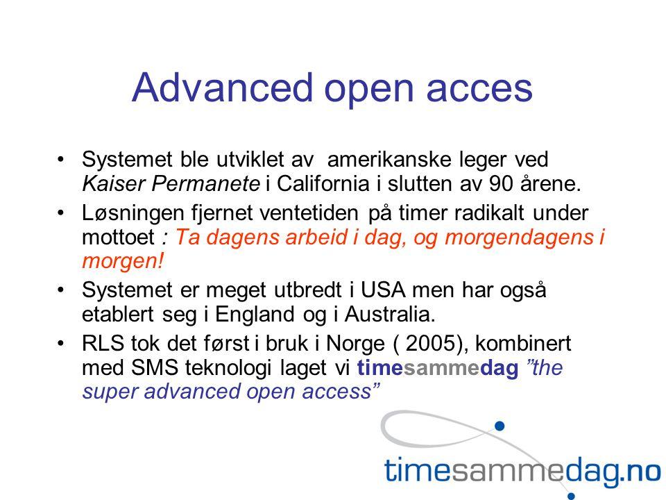 Advanced open acces Systemet ble utviklet av amerikanske leger ved Kaiser Permanete i California i slutten av 90 årene.