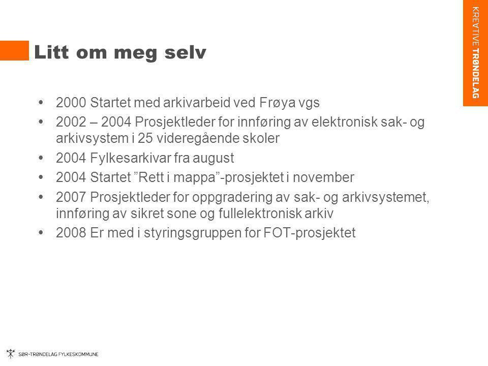 Litt om meg selv 2000 Startet med arkivarbeid ved Frøya vgs