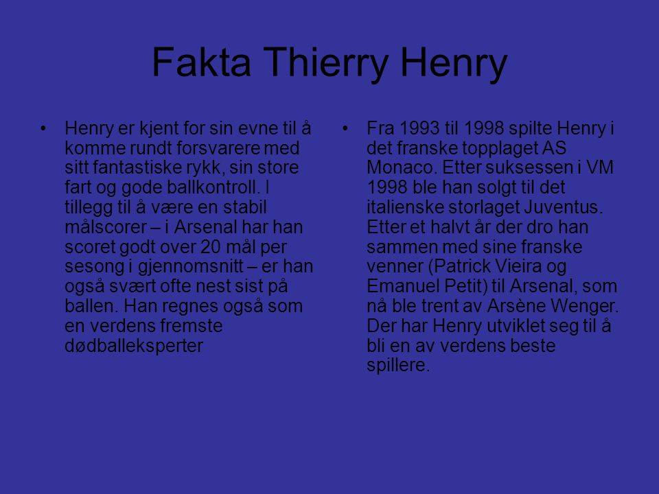 Fakta Thierry Henry