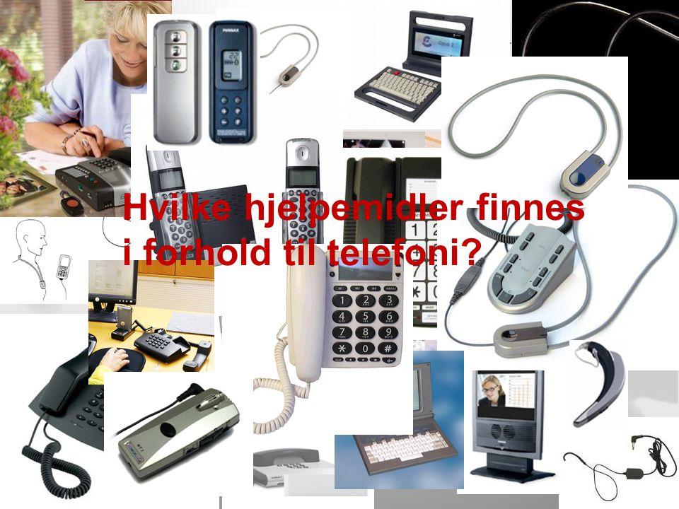 Hvilke hjelpemidler finnes i forhold til telefoni