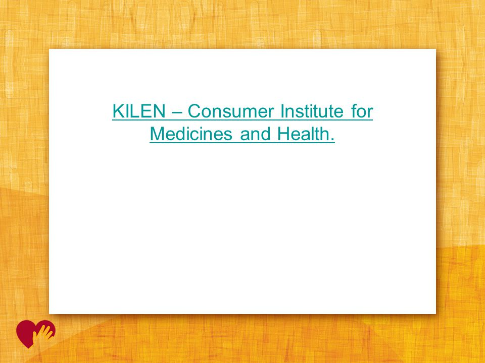 KILEN – Consumer Institute for Medicines and Health.