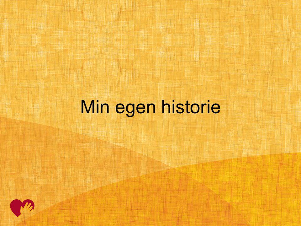 Min egen historie