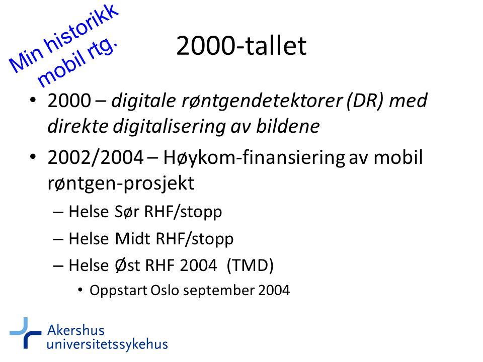 2000-tallet Min historikk mobil rtg.