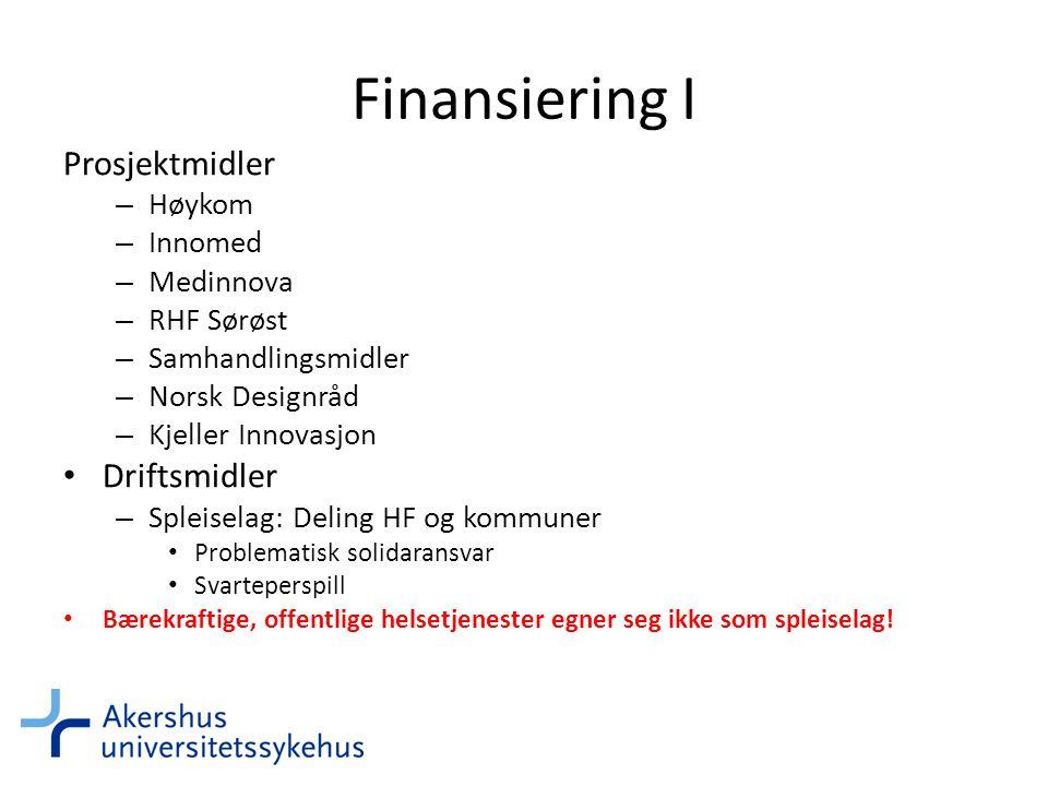 Finansiering I Prosjektmidler Driftsmidler Høykom Innomed Medinnova