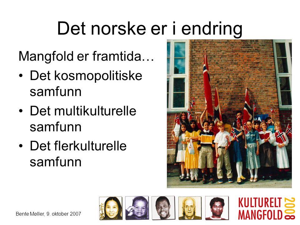 Det norske er i endring Mangfold er framtida…