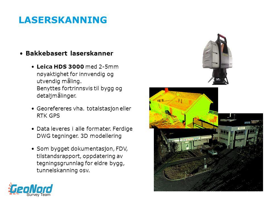LASERSKANNING Bakkebasert laserskanner