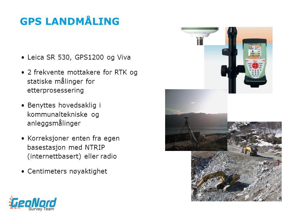 GPS LANDMÅLING Leica SR 530, GPS1200 og Viva