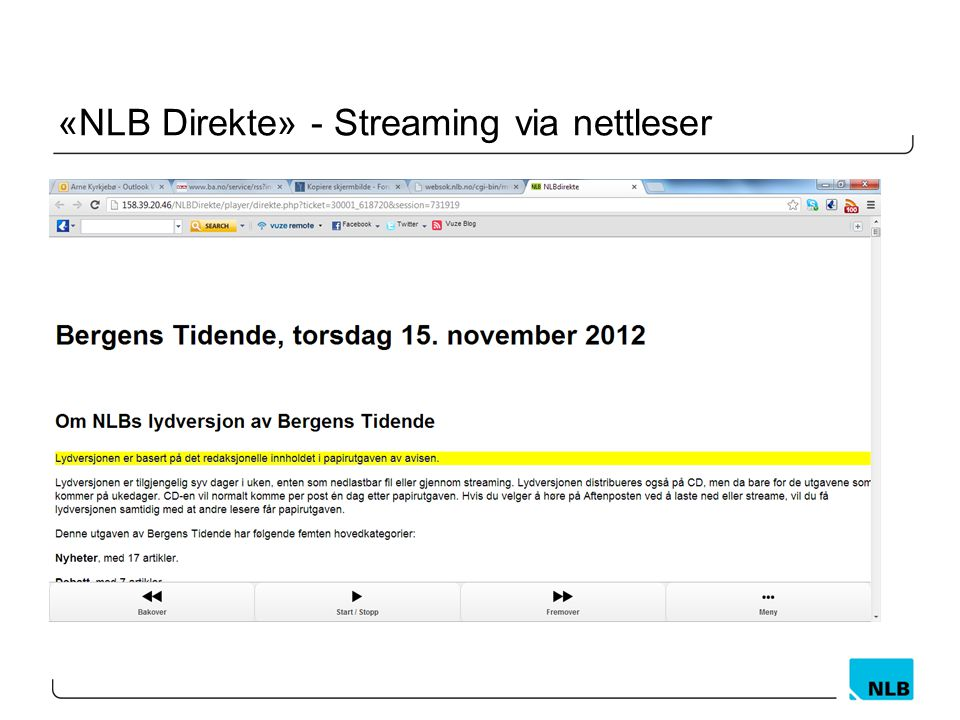 «NLB Direkte» - Streaming via nettleser