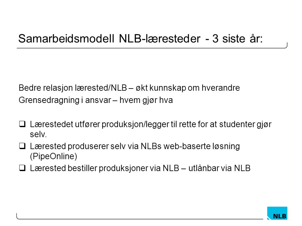 Samarbeidsmodell NLB-læresteder - 3 siste år: