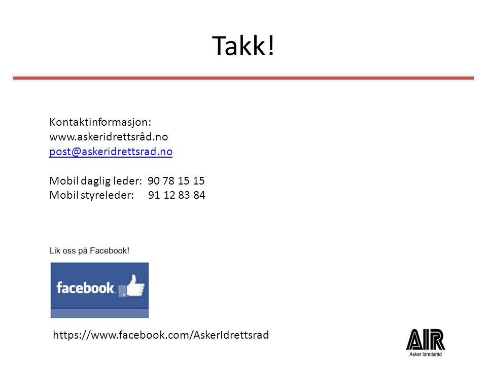 Takk! Kontaktinformasjon: www.askeridrettsråd.no