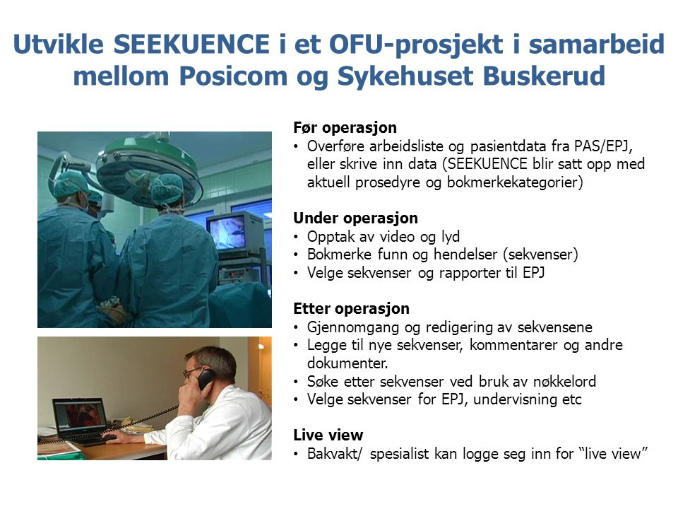 Utvikle SEEKUENCE i et OFU-prosjekt i samarbeid mellom Posicom og Sykehuset Buskerud