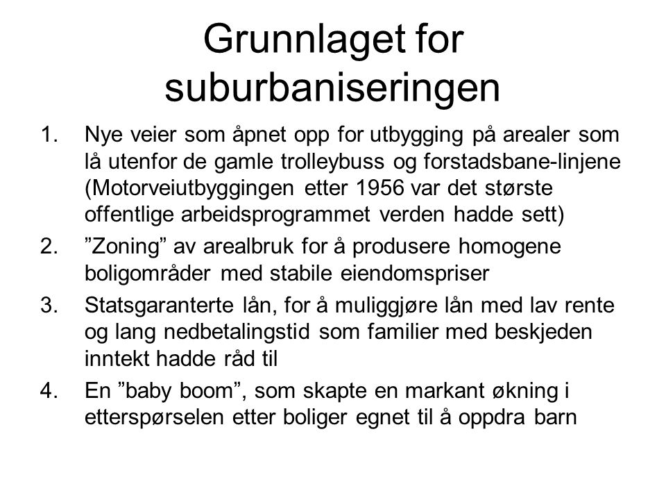 Grunnlaget for suburbaniseringen
