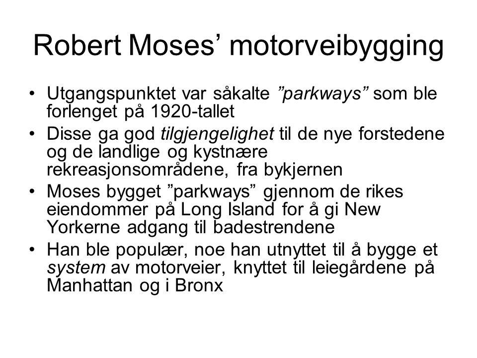Robert Moses' motorveibygging