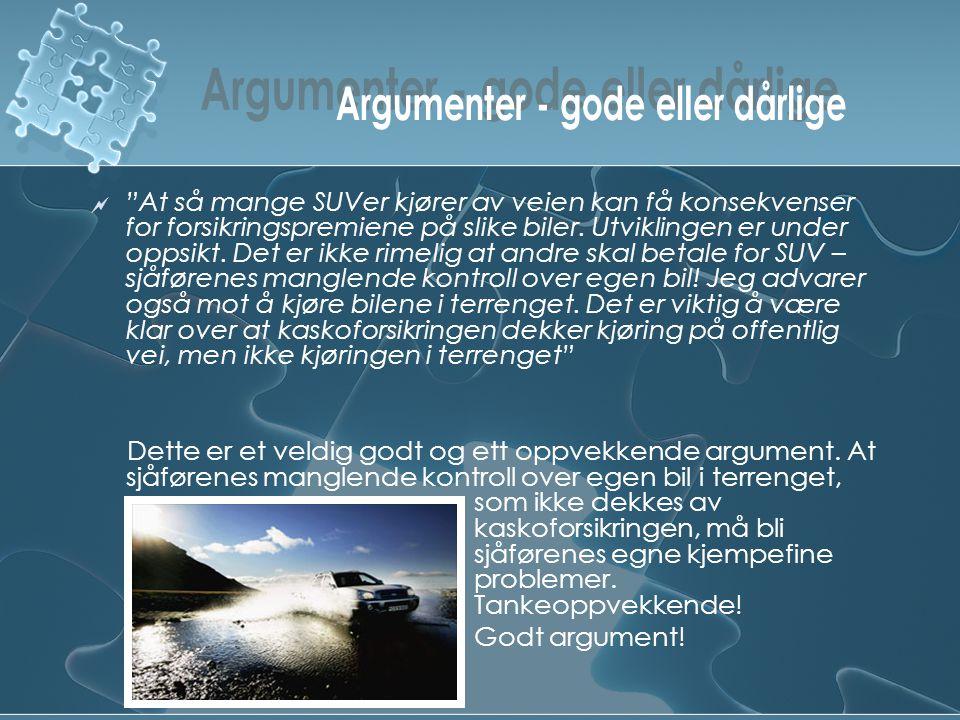 Argumenter - gode eller dårlige