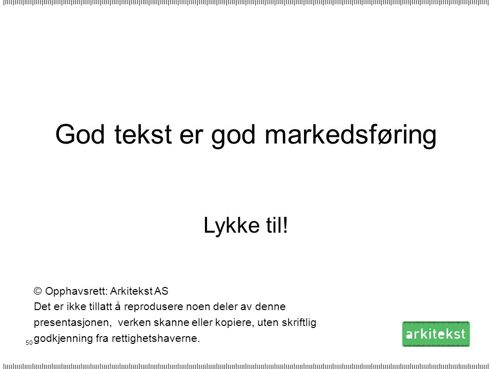 God tekst er god markedsføring