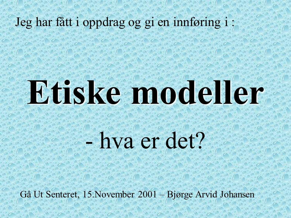 Etiske modeller - hva er det