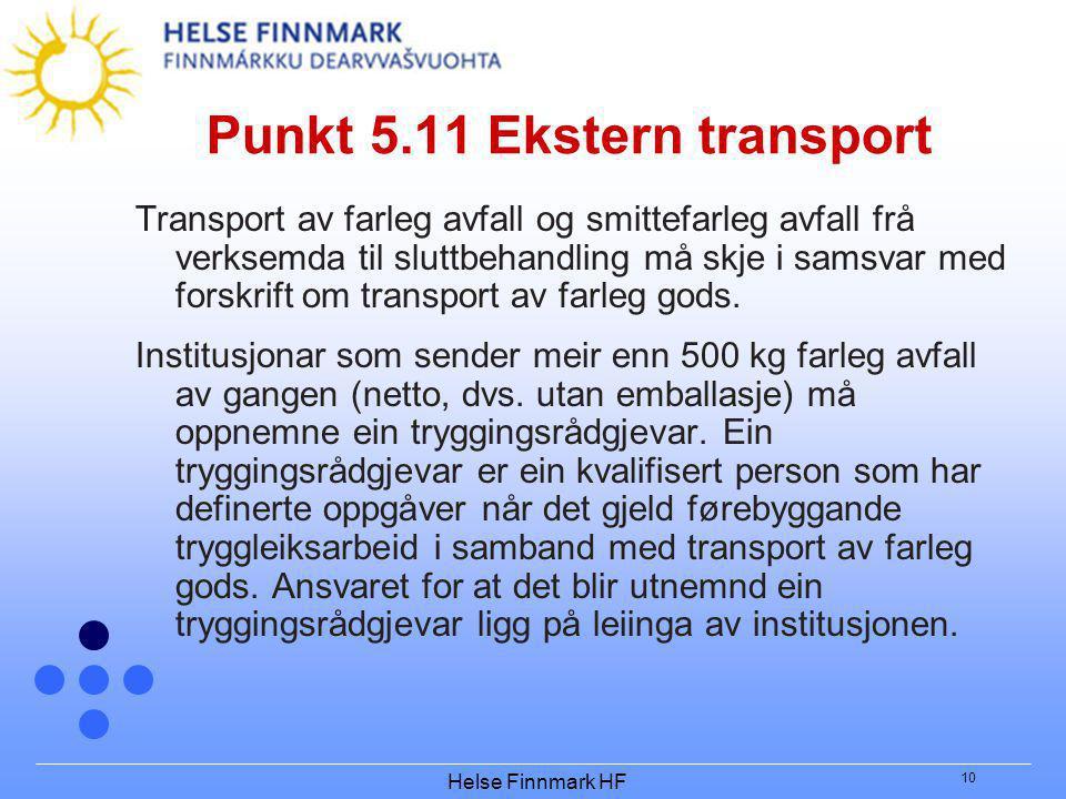 Punkt 5.11 Ekstern transport