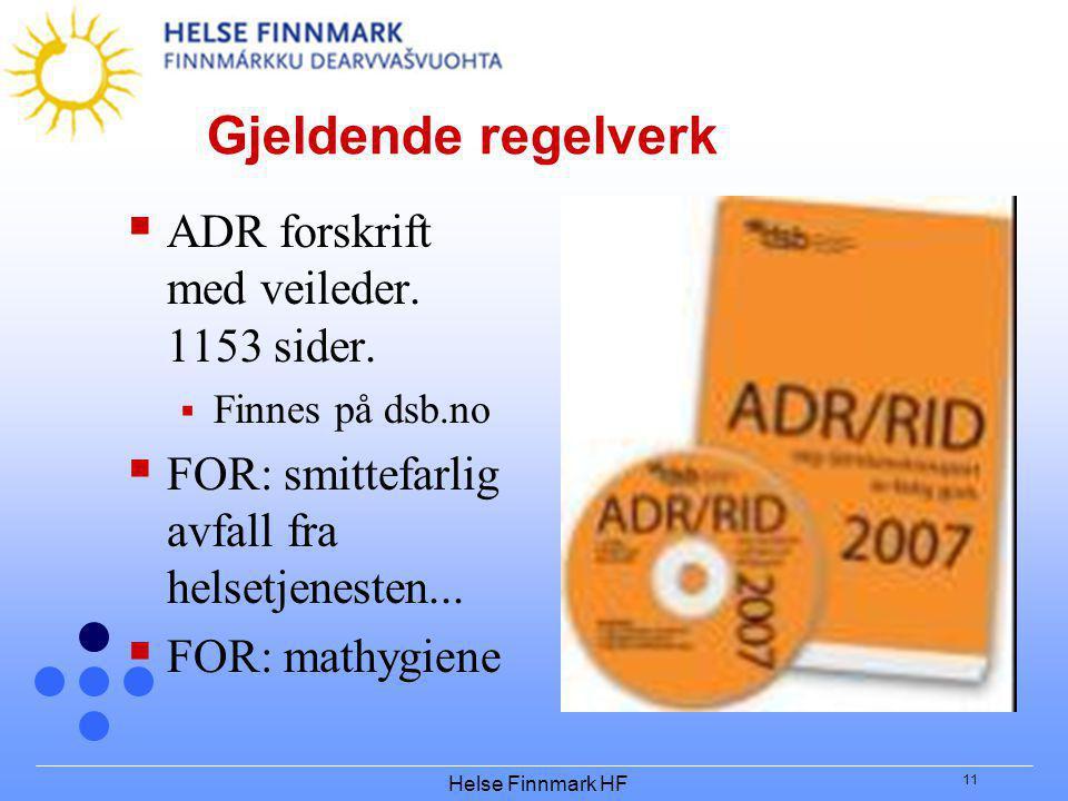 Gjeldende regelverk ADR forskrift med veileder. 1153 sider.