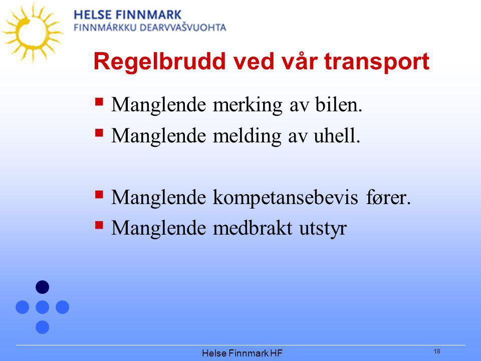 Regelbrudd ved vår transport