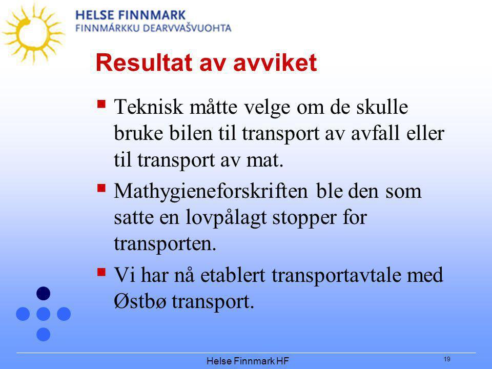 Resultat av avviket Teknisk måtte velge om de skulle bruke bilen til transport av avfall eller til transport av mat.