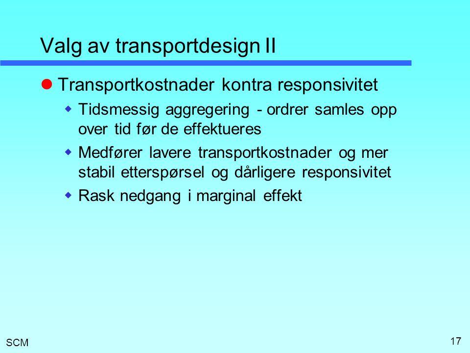 Valg av transportdesign II