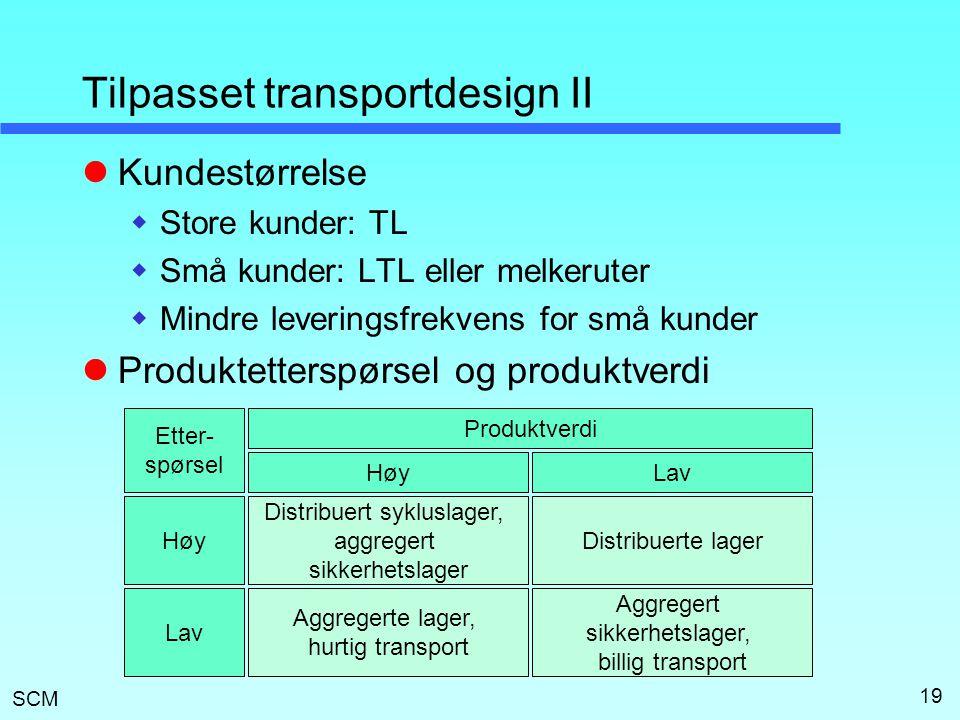Tilpasset transportdesign II