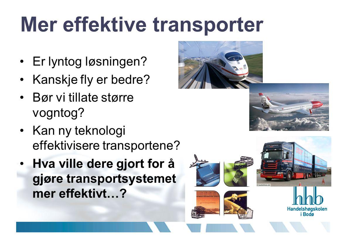 Mer effektive transporter