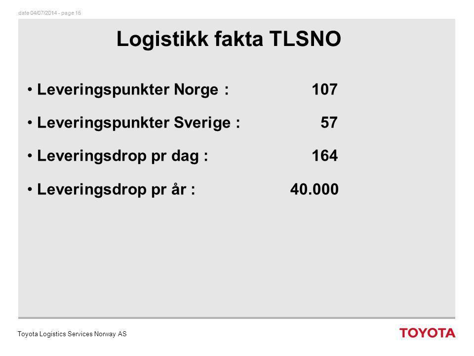 Logistikk fakta TLSNO Leveringspunkter Norge : 107