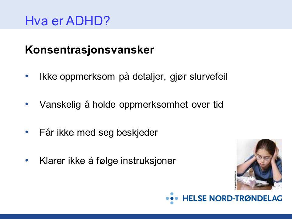 Hva er ADHD Konsentrasjonsvansker