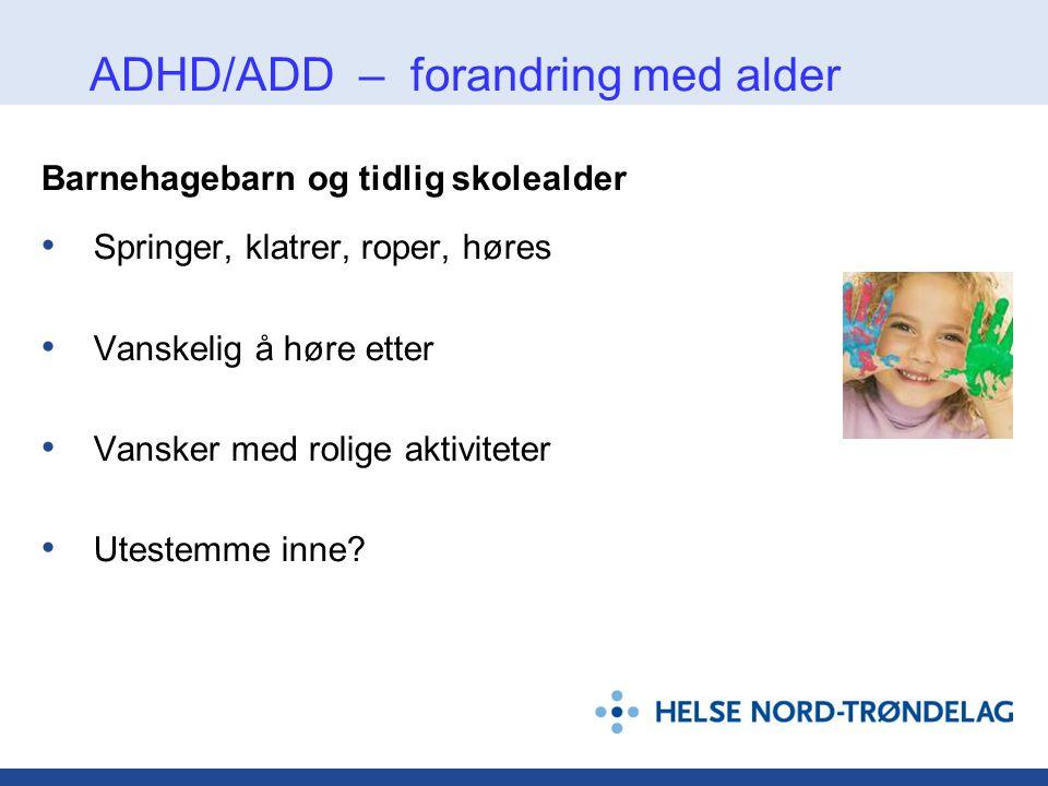 ADHD/ADD – forandring med alder